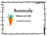 Bunnicula: An Opinion Writing Activity