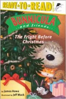 Bunnicula & Friends: Fright Before Christmas Comprehension Packet