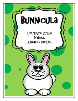 Bunnicula Literature Circle Journal Student Packet