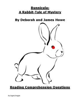 Bunnicula Reading Comprehension Questions