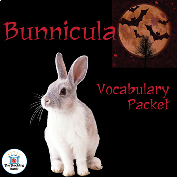 Bunnicula Vocabulary Packet