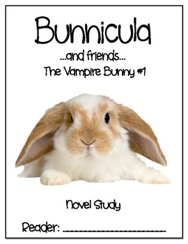 Bunnicula and Friends - Vampire Bunny #1 - Novel Study - DRA 16
