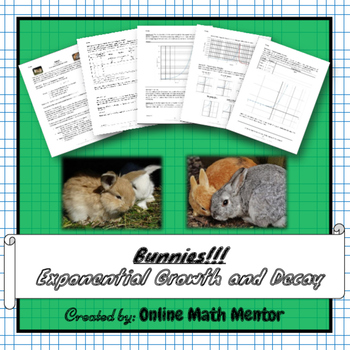Bunnies! (Exponential Growth & Decay Functions)