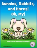 Bunnies, Rabbits, and Hares, Oh, My!  Multi-Level Informational Reading Passages