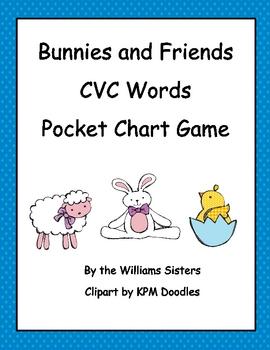 Bunnies and Friends CVC Words Pocket Chart Center