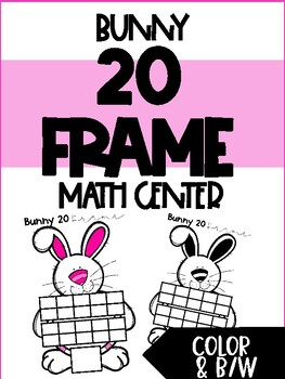 Bunny 20 Frame - March/April Math Center