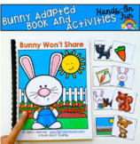 """Bunny Adapted Book And Activities:  """"Bunny Won't Share"""""""