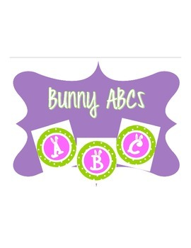 Bunny Alphabet - ABCs - Cute for Easter and Spring!