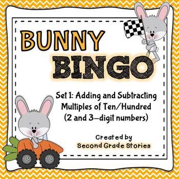 Bunny BINGO ~ add/subtract tens and hundreds