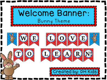 Bunny Banner - We Love to Learn