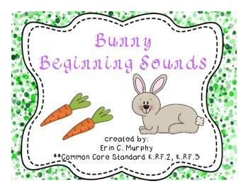 Bunny Beginning Sounds - K.RF.2 & K.RF.3