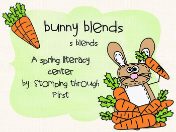 Bunny Blends- A Spring Literacy Center to practice S blends