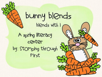 Bunny Blends- A Spring Literacy Center to practice blends with L