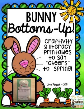Bunny Bottoms-Up: Spring Printables and Craftivity