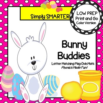 Bunny Buddies:  LOW PREP Easter Themed Letter Matching Play Dough Mats