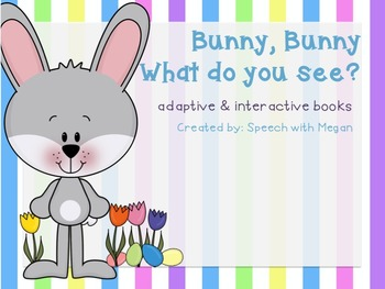 Bunny, Bunny: Adaptive & Interactive Easter Book Set of 3