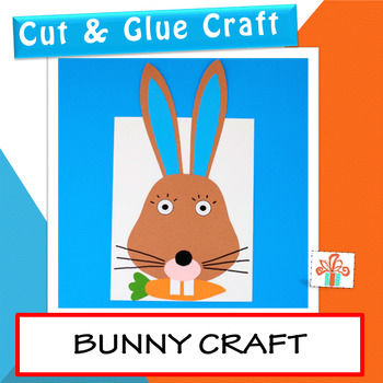 Bunny Craft - Easter Bunny Craft - Spring Craft