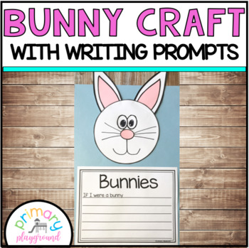 Bunny Craft With Writing Prompts/Pages