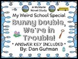 Bunny Double, We're in Trouble! (Dan Gutman) Novel Study / Reading Comprehension