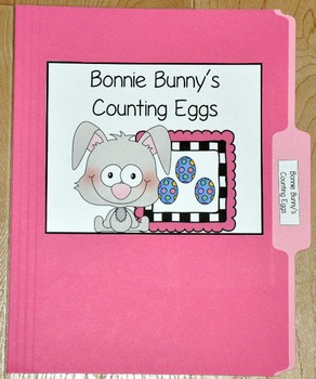 """Bunny File Folder Game--""""Bonnie Bunny's Counting Eggs"""""""