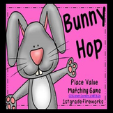 Bunny Hop..Place Value Matching Game