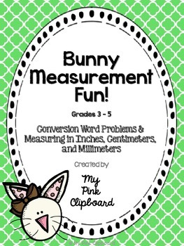Bunny Measurement Fun (Grades 3 - 5) NO PREP for Easter / Spring