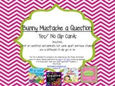 Freebie Bunny Mustache a Question: Yes/ No Clip Cards