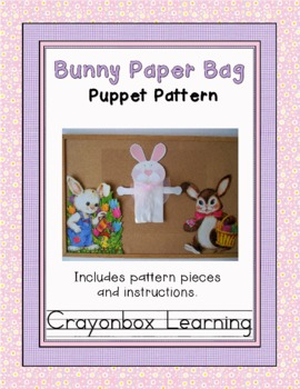 Bunny Paper Bag Puppet Pattern - Easter Craftivity