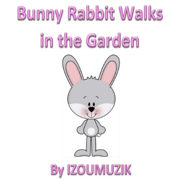Easter Song - Bunny Rabbit Walks In The Garden - (Colors, Numbers, Days...)