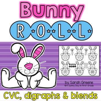 Bunny Roll {CVC, digraphs & blends!}