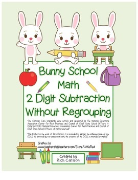 """""""Bunny School Math"""" 2 Digit Subtraction Without Regrouping - FUN! (color)"""