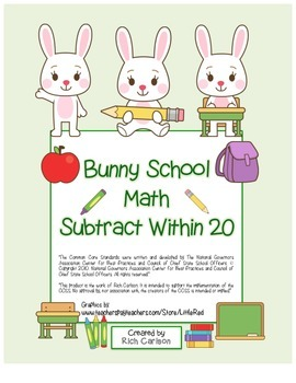 """Bunny School Math"" Subtract Within 20 - BACK TO SCHOOL FUN (black line & color)"