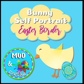 Bunny Self Portrait and Easter Border