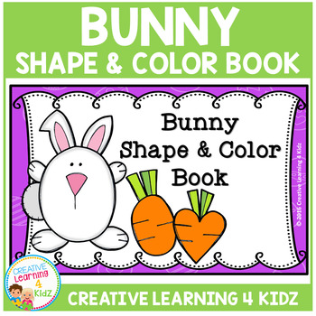 Bunny Shape & Color Book