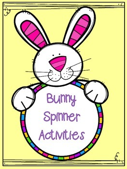 Bunny Spinner Activities