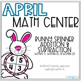 Bunny Spinner Addition and Subtraction Kindergarten April Math Center