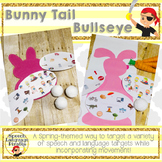 Bunny Tail Bullseye: A Spring Speech and Language Resource