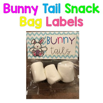 Bunny Tail Snack Bag Labels: FREEBIE