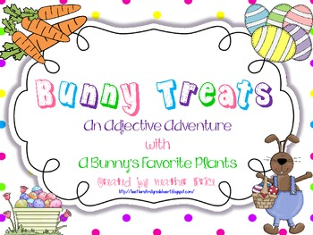 Bunny Treats: An Adjective Adventure with a Bunny's Favorite Plants