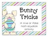 Bunny Tricks Math Activity