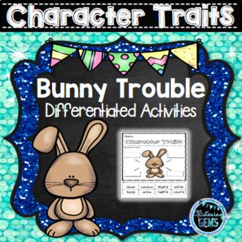 Bunny Trouble - Character Trait Activities (NO PREP)