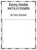 Bunny Trouble, We're in trouble {Dan Gutman Book Companion}