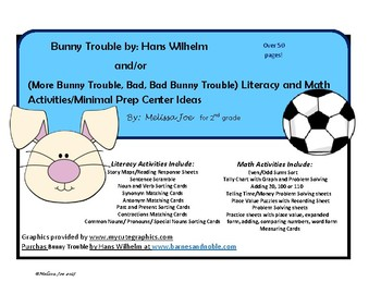 Bunny Trouble by Hans Wilhelm  Math and Literacy Activities 50+ pages