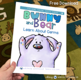Bunny and Bear: Social Stories Book 4 - Stop Spreading Germs