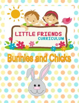 Bunny and Chick preschool curriculum