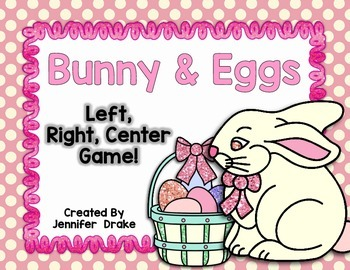 Bunny and Eggs Left, Right, Center Game