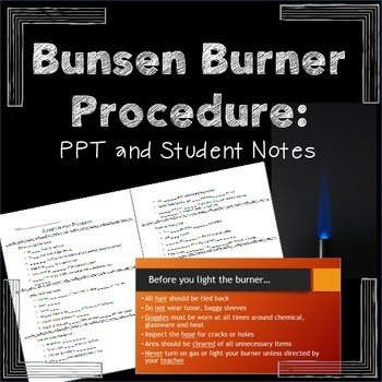 Bunsen Burner Procedure: PPT and Student Notes