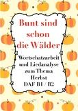 Bunt sind schon die Wälder - German folk song +worksheets, crossword,Herbst,fall