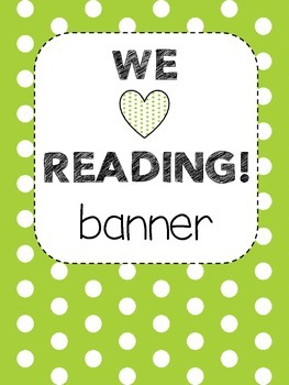 Bunting Banner - WE LOVE READING! (green and white)