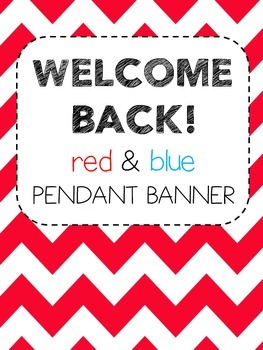 Bunting Banner - WELCOME BACK! (red and blue)